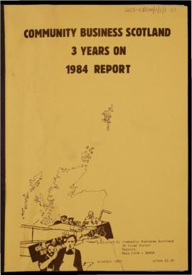 Community Business Scotland 3 years on: 1984 report